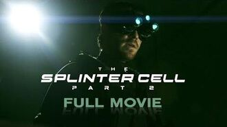 The Splinter Cell Part 2 (Live-Action Splinter Cell Movie Fanfilm)