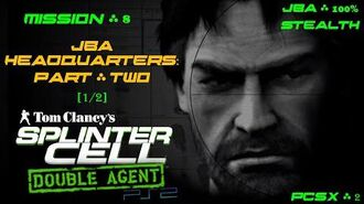 Splinter Cell Double Agent PS2 PCSX2 HD JBA – Миссия 8 Штаб-квартира JBA – Часть вторая (1 2)