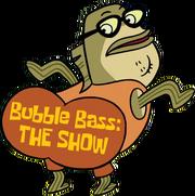 Bubble Bass The Show logo
