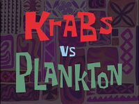 Krabs vs Plankton