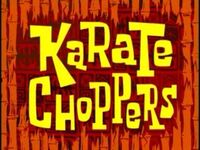 14-karate-choppers