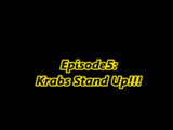 Krabs Stand Up!!!