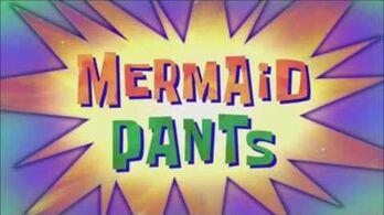 """The Adventures of Mermaid Man & Barnacle Boy Theme Song (""""Mermaid Pants"""")"""