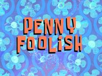 Penny Foolish