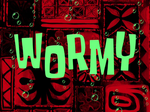 Wormy title card