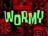 Wormy/gallery