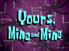 YoursMineandMineTitle