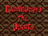 Grandpappy the Pirate title card