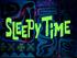 Sleepy Time title card