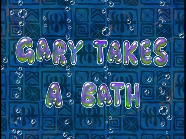 File:Gary Takes a Bath.jpg