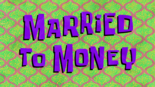 Married to Money