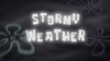 Stormy Weather (Title Card)