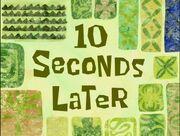 10secondslater