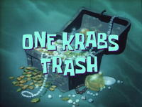 One Krabs Trash title card