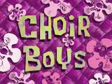 Choir Boys title card