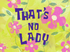 That's No Lady title card