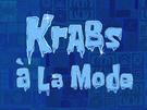 Krabs à la Mode title card