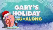 Gary's Holiday Sing Along 01