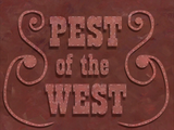 Pest of the West title card