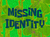 Missing Identity title card