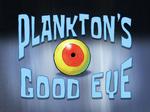 Plankton's Good Eye title card