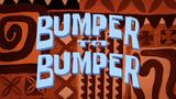 Bumper to Bumper title card