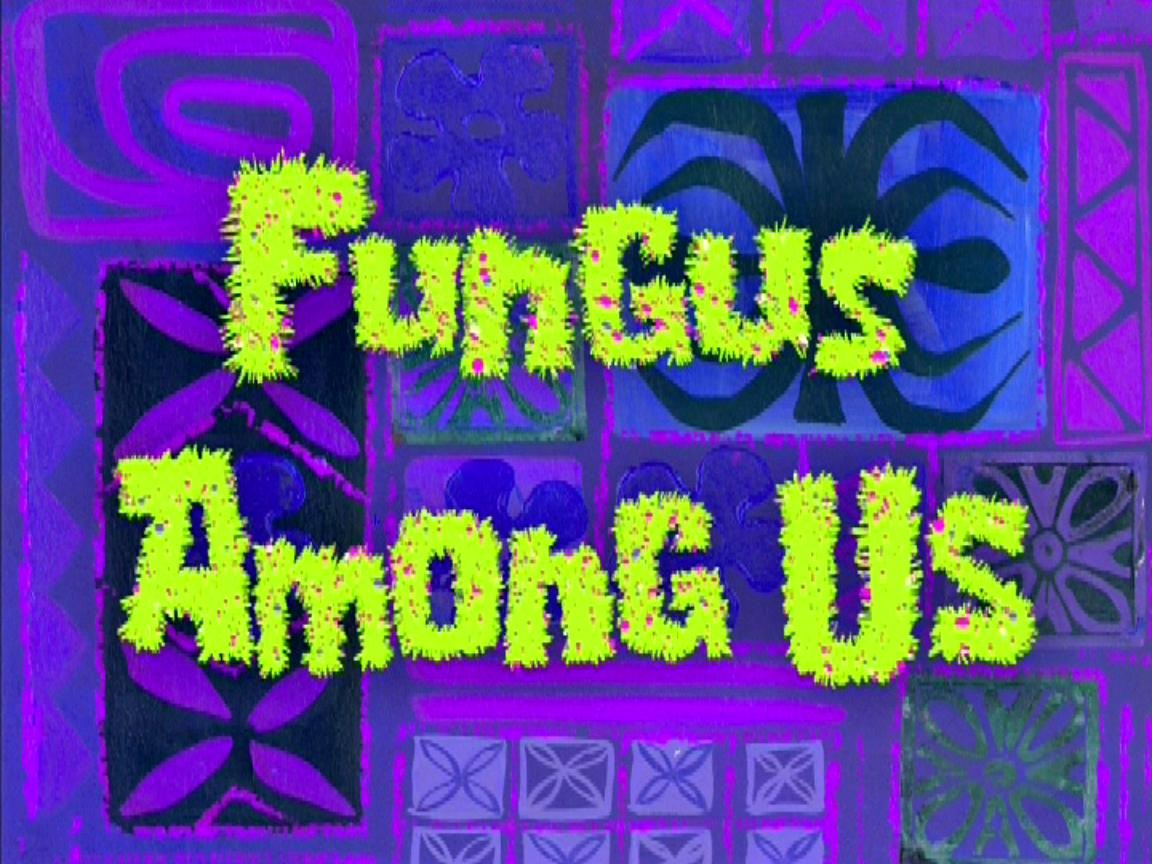 Image result for fungus among us