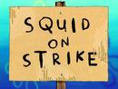 Squid on Strike title card