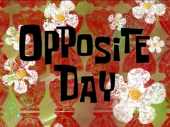 Opposite Day Titlecard (Better Quality)