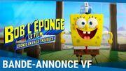 BOB L'ÉPONGE - LE FILM ÉPONGE EN EAUX TROUBLES - Bande-annonce VF Au cinéma le 5 août