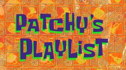 Patchy's Playlist TC