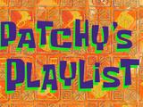 Patchy's Playlist