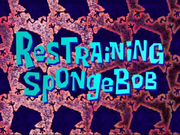 Restraining SpongeGar