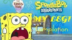 SpongeBob - My Leg Compilation