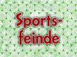 155a. Sportsfeinde