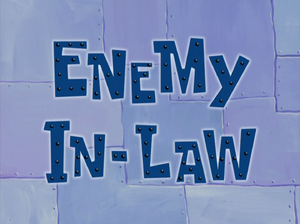 Enemy In-Law title card