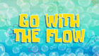 Go with the Flow 002