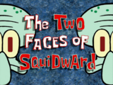 The Two Faces of Squidward/gallery