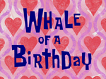 Whale of a Birthday title card