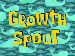 Growth Spout title card