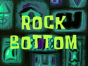 Rock Bottom title card