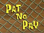 Патрик не платит
