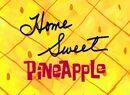 Home Sweet Pineapple title card