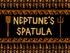 Neptune's Spatula title card
