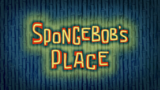 SpongeBob's Place
