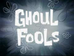 Ghoul Fools