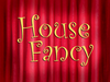 House Fancy title card