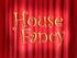 House Fancy title card
