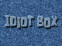 Idiot Box title card