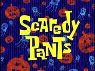 Scaredy Pants